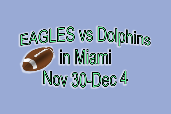 Eagles vs Dolphins in Miami